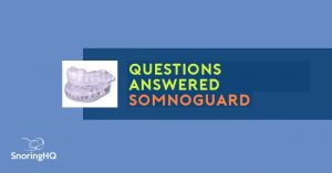 SomnoGuard Frequently Asked Questions