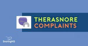 TheraSnore Complaints