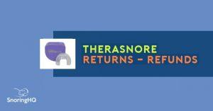 TheraSnore Returns
