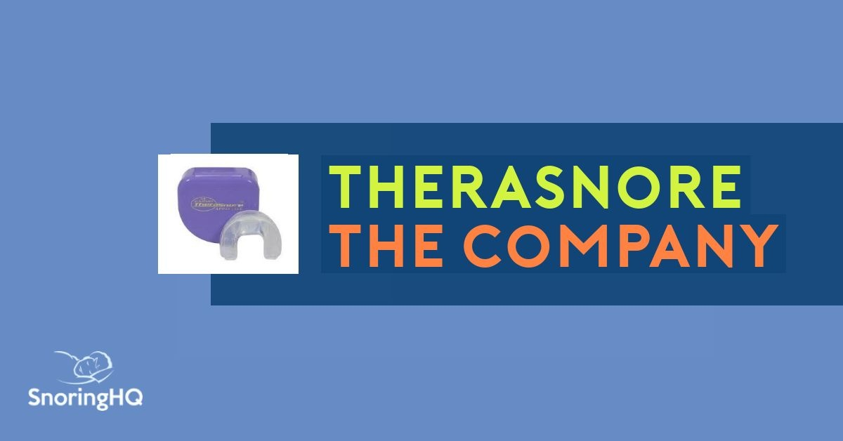 Company Behind the TheraSnore