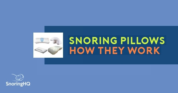 Snoring Pillows How They Work