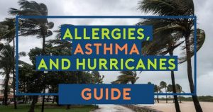 Allergies, Asthma, and Hurricanes: How to Alleviate Symptoms During the Aftermath