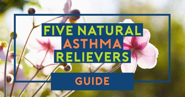 natural ways to soothe asthma symptoms