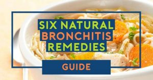 6 Natural Remedies to Soothe Bronchitis Symptoms