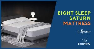 Eight Sleep – Saturn Mattress with Sleep Tracker Review