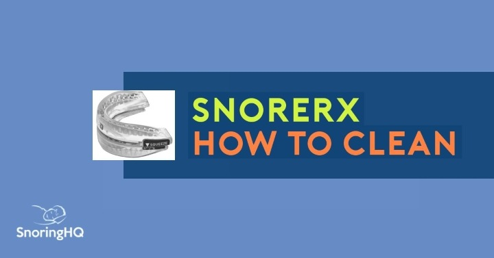 How to Clean Your SnoreRX