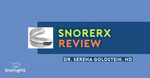 Review of the SnoreRx Anti-Snoring Device, by Dr. Serena Goldstein, ND